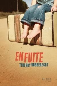 Thierry Robberecht - En fuite.