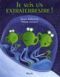 Thierry Robberecht et Philippe Goossens - Je suis un extraterrestre !.