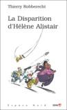 Thierry Robberecht - La Disparition d'Hélène Alistair.