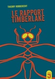 Thierry Robberecht - Le rapport Timberlake.