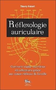 Corridashivernales.be Réflexologie auriculaire - Comment traiter soi-même 135 affections grâce aux zones réflexes de l'oreille Image