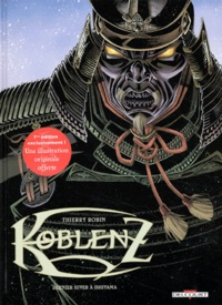 Thierry Robin - Koblenz Tome 3 : Dernier hiver à Ishiyama.