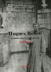 Thierry Rodange - Hugues Rebell - Le diable entre au confessionnal.