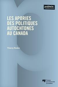 Ebooks manuels télécharger pdf Les apories des politiques autochtones au Canada