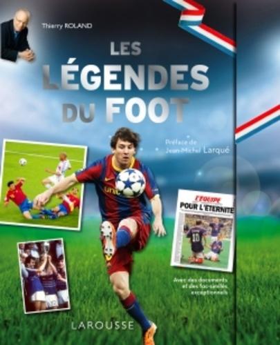 Thierry Roland - Légendes du football.