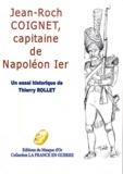 Thierry Rollet - Jean-Roch Coignet, capitaine de Napoléon Ier.