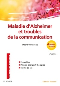 Thierry Rousseau - Maladie d'Alzheimer et troubles de la communication.