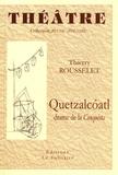 Thierry Rousselet - Quetzalcoatl.