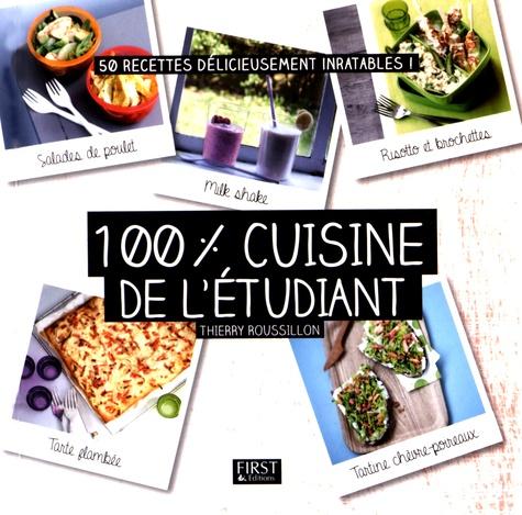 100% cuisine de l'étudiant. 50 recettes délicieusement inratables !