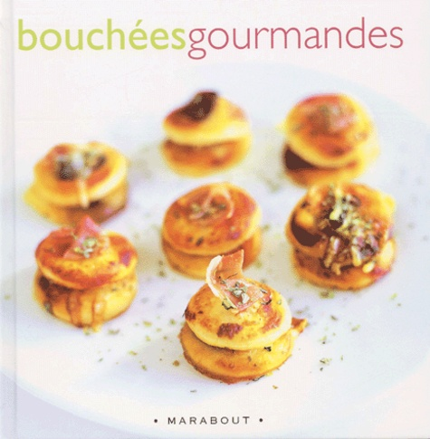 Thierry Roussillon - Bouchées gourmandes.