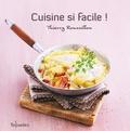 Thierry Roussillon - Cuisine si facile !.