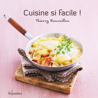 Thierry Roussillon - Cuisine si facile !.