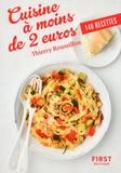 Thierry Roussillon - Cuisines à moins de 2 euros - 140 recettes.