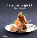 Thierry Roussillon - Fête des crèpes !.