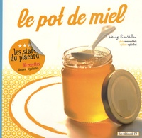 Thierry Roussillon - Le pot de miel.