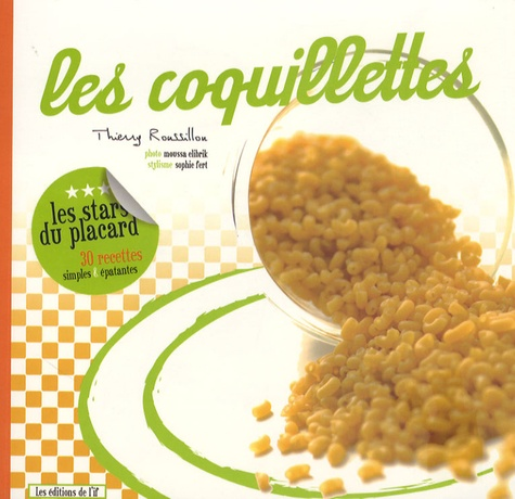 Thierry Roussillon - Les coquillettes.