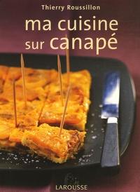 Thierry Roussillon - Ma cuisine sur canapé.