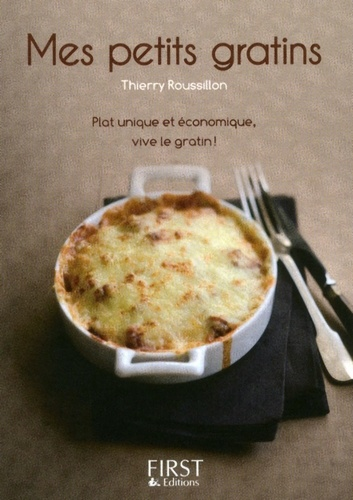 Thierry Roussillon - Mes petits gratins.