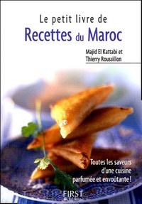 Thierry Roussillon et Majid El Kattabi - Recettes du Maroc.