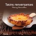 Thierry Roussillon et Jean Bono - Tatins renversantes.