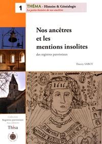 Thierry Sabot - Nos ancêtres et les mentions insolites des registres paroissiaux.