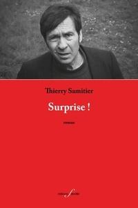Thierry Samitier - Surprise !.
