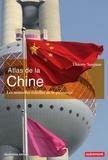 Thierry Sanjuan - Atlas de la Chine - Les nouvelles échelles de la puissance.