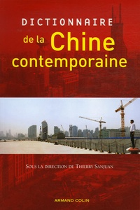 Thierry Sanjuan - Dictionnaire de la Chine contemporaine.