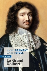 Thierry Sarmant et Mathieu Stoll - Le grand Colbert.