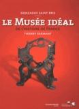Thierry Sarmant - Le musée idéal de l'histoire de France.