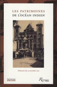 Thierry Sarmant et Gilles Pignon - Les patrimoines de l'océan Indien - Séminaire du 25 novembre 2015.