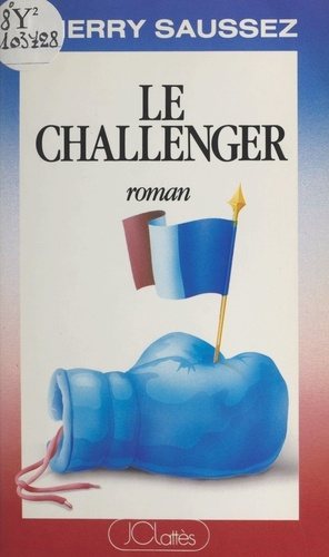 Thierry Saussez - Le challenger.