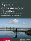 Thierry Sauzeau et Jacques Péret - Xynthia, ou la mémoire retrouvée - Villages charentais et vendéens face à la mer (XVIIe-XXIe siècle).