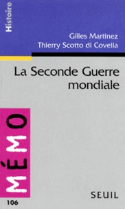 Thierry Scotto di Covella et Gilles Martinez - La Seconde guerre mondiale.