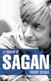 Thierry Séchan - Le roman de Sagan.