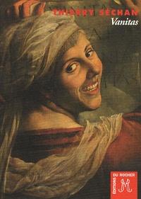 Thierry Séchan - Vanitas.