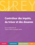 Thierry Sellin et Jacques Serba - Contrôleurs des impôts, du trésor et des douanes.