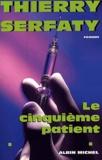 Thierry Serfaty - .