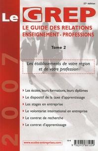 Le GREP - Le guide des relations enseignement-professions Tome 2.pdf