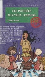 Thierry Simon - Red City  : Les poupées aux yeux d'ambre.