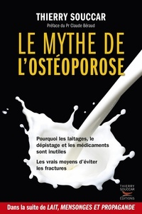 Thierry Souccar - Le mythe de l'ostéoporose.