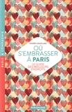 Thierry Soufflard - Où s'embrasser à Paris - Le guide des meilleurs endroits.