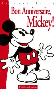Thierry Steff - Bon anniversaire Mickey!, 1928-1998.