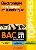 Thierry Suaton et Daniel Le Boité - Electronique, analogique et numérique, Bac STI génie électronique.