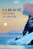 Thierry Suzan - La beauté sauvera le monde - Avec 20 cartes doubles de correspondance et enveloppes.
