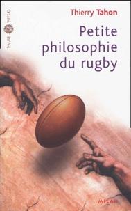 Thierry Tahon - Petite philosophie du rugby.
