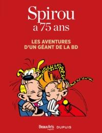 Spirou a 75 ans - Les aventures dun géant de la BD.pdf