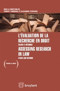 Thierry Tanquerel et Alexandre Fluckiger - L'évaluation de la recherche en droit - Enjeux et méthodes.