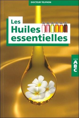 Thierry Telphon - ABC des huiles essentielles.