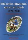 Thierry Terret - Education physique, sport et loisir 1970-2000.